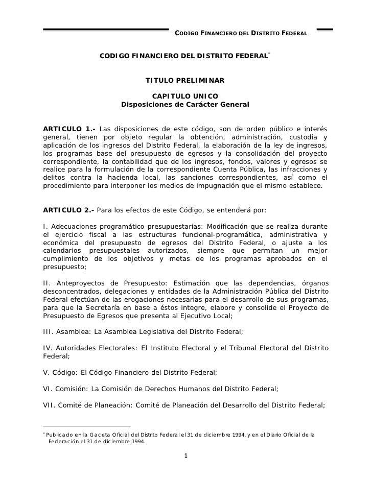 CODIGO FINANCIERO DEL DISTRITO FEDERAL                           CODIGO FINANCIERO DEL DISTRITO FEDERAL*                  ...