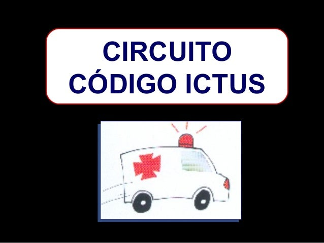 CIRCUITO CÓDIGO ICTUS