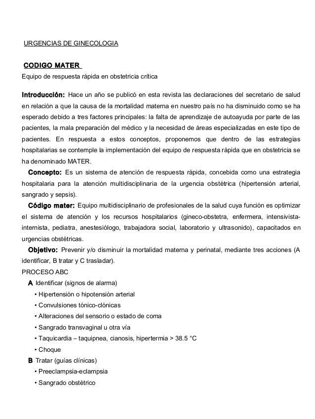 URGENCIAS DE GINECOLOGIACODIGO MATEREquipo de respuesta rápida en obstetricia críticaIntroducción: Hace un año se publicó ...
