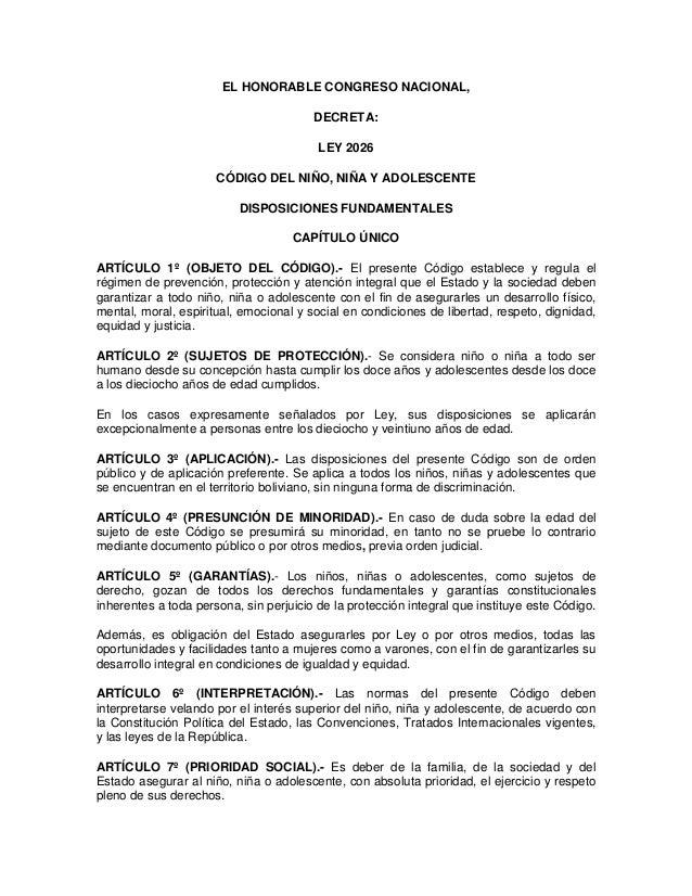EL HONORABLE CONGRESO NACIONAL, DECRETA: LEY 2026 CÓDIGO DEL NIÑO, NIÑA Y ADOLESCENTE DISPOSICIONES FUNDAMENTALES CAPÍTULO...
