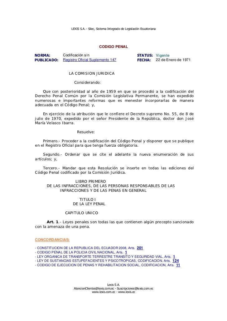 LEXIS S.A. - Silec, Sistema Integrado de Legislación Ecuatoriana                                        CODIGO PENALNORMA:...