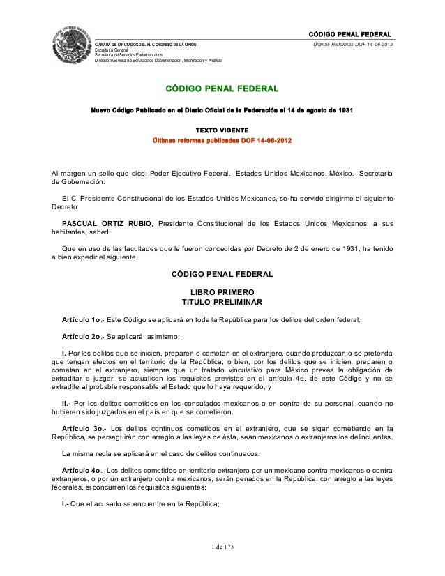CÓDIGO PENAL FEDERALCÁMARA DE DIPUTADOS DEL H. CONGRESO DE LA UNIÓNSecretaría GeneralSecretaría de Servicios Parlamentario...