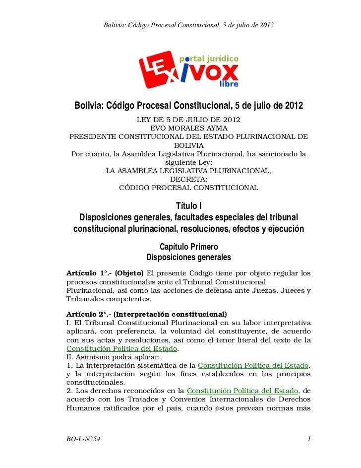 Bolivia: Código Procesal Constitucional, 5 de julio de 2012  Bolivia: Código Procesal Constitucional, 5 de julio de 2012  ...