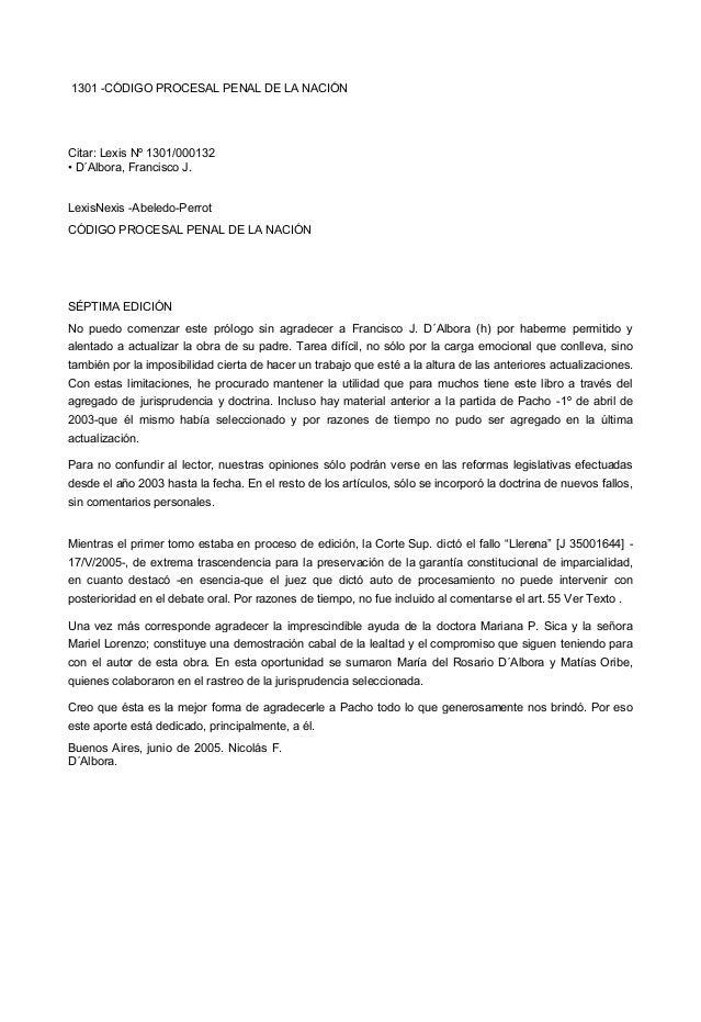 1301 -CÓDIGO PROCESAL PENAL DE LA NACIÓN Citar: Lexis Nº 1301/000132 • D´Albora, Francisco J. LexisNexis -Abeledo-Perrot C...