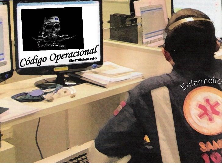 Código Operacional Enfermeiro EnfºEduardo