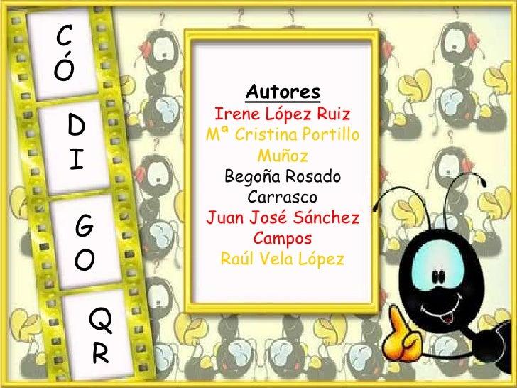 CÓ             Autores         Irene López RuizD       Mª Cristina PortilloI              Muñoz          Begoña Rosado    ...