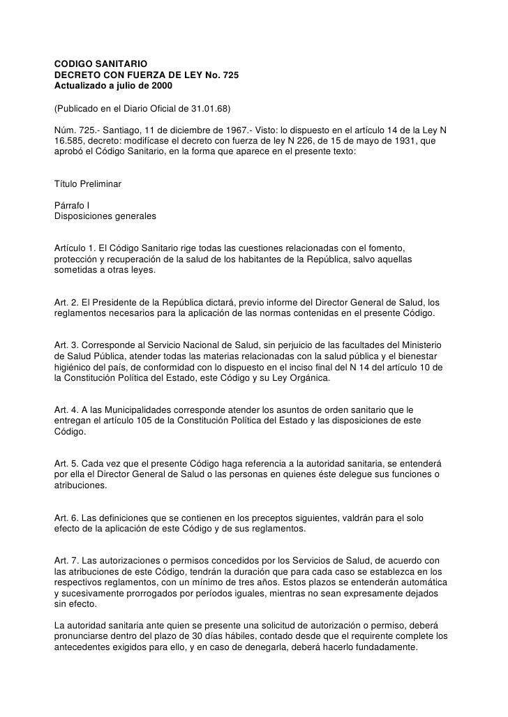 CODIGO SANITARIODECRETO CON FUERZA DE LEY No. 725Actualizado a julio de 2000(Publicado en el Diario Oficial de 31.01.68)Nú...