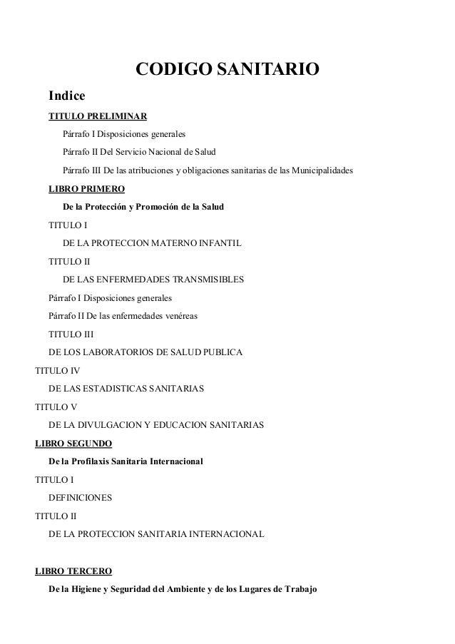 CODIGO SANITARIO  Indice  TITULO PRELIMINAR     Párrafo I Disposiciones generales     Párrafo II Del Servicio Nacional de ...