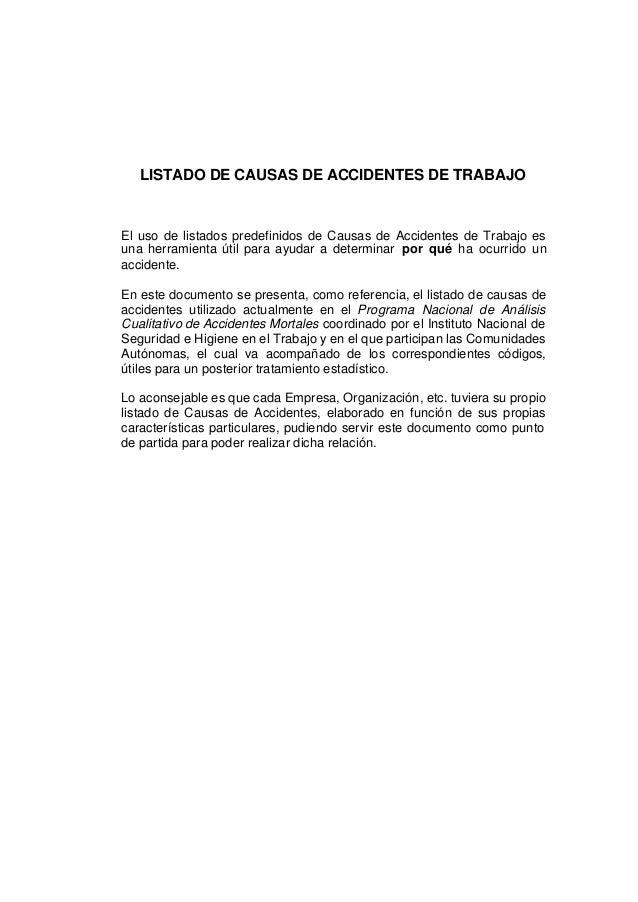 LISTADO DE CAUSAS DE ACCIDENTES DE TRABAJOEl uso de listados predefinidos de Causas de Accidentes de Trabajo esuna herrami...