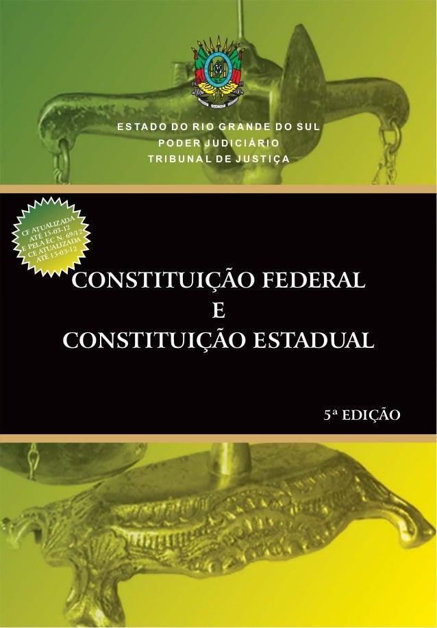 20DE SETEMBRO D E 1835 REPUBLI CA RIO GRA NDENSE E S TA D O D O R I O G R A N D E D O S U L P O D E R J U D I C I Á R I O ...