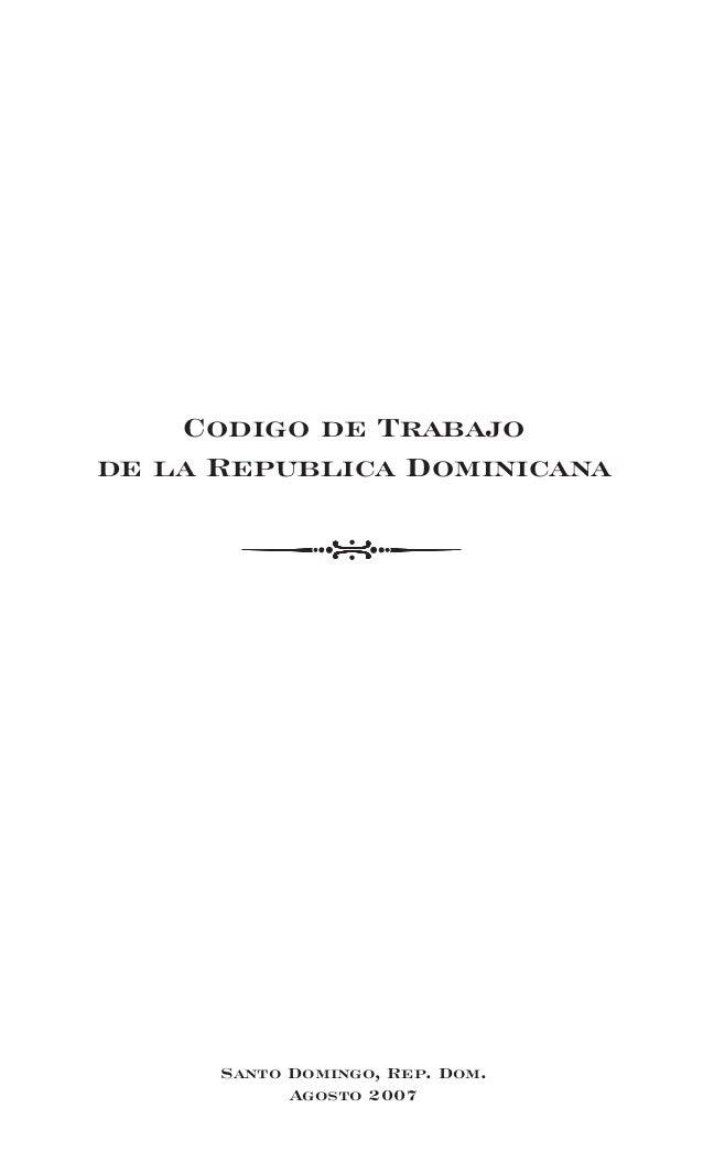 Santo Domingo, Rep. Dom. Agosto 2007 Codigo de Trabajo de la Republica Dominicana