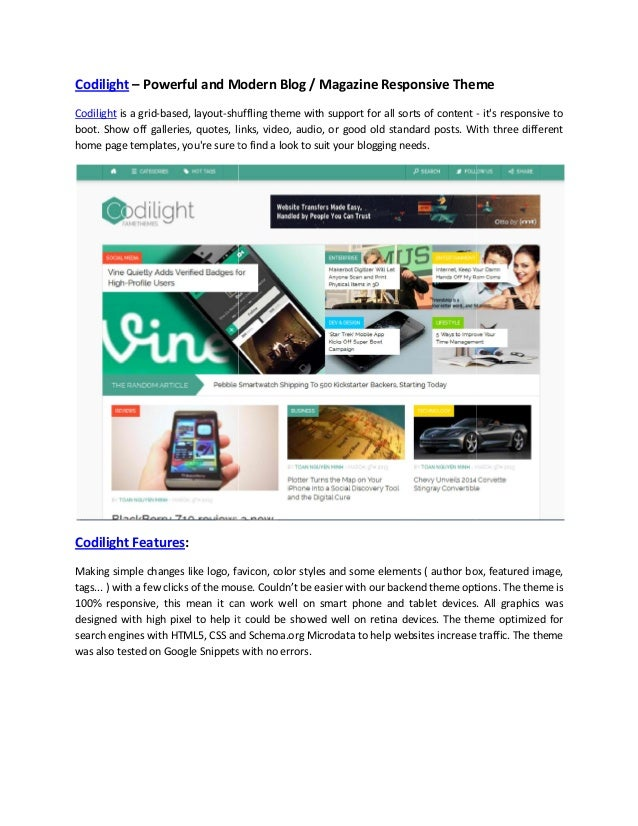Codilight – Powerful and Modern Blog / Magazine Responsive Theme Codilight is a grid-based, layout-shuffling theme with su...