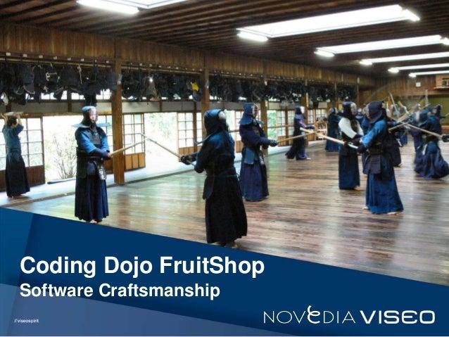 Titre du document Coding Dojo FruitShop Software Craftsmanship