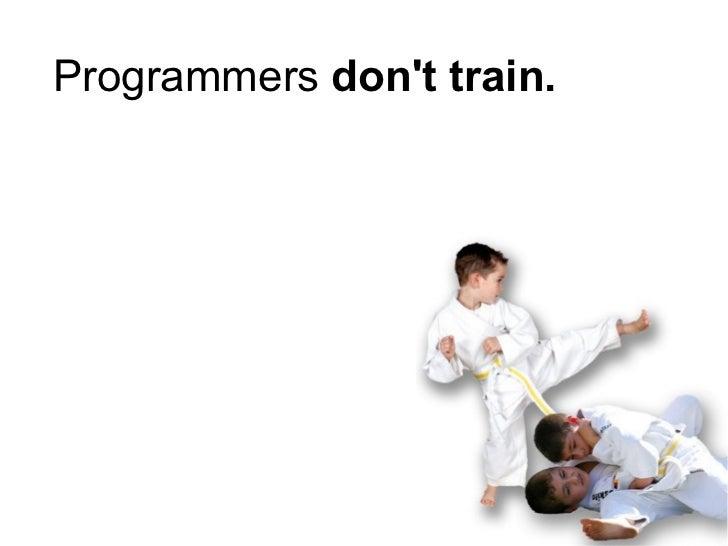 Coding Dojo In 5 minutes Slide 2