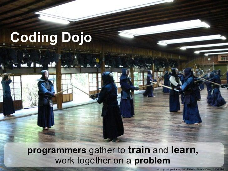 Coding Dojo In 5 minutes Slide 3