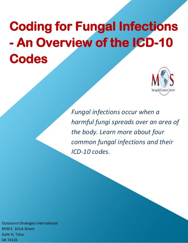 Coding for fungal infections an overview of the icd-10 codes