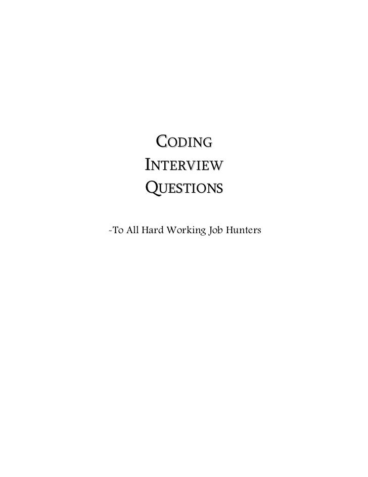 CODING       INTERVIEW       QUESTIONS-To All Hard Working Job Hunters