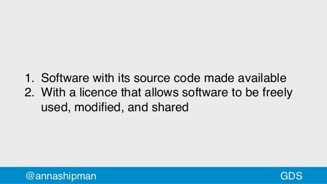 @annashipman 1. Software with its source code made available 2. With a licence that allows software to be freely used, mod...