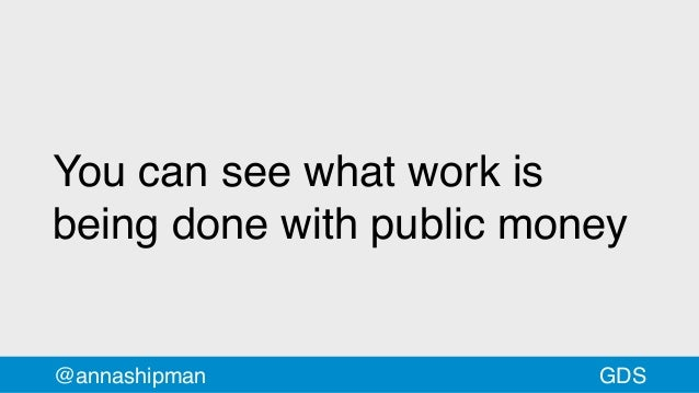 You can see what work is being done with public money @annashipman GDS
