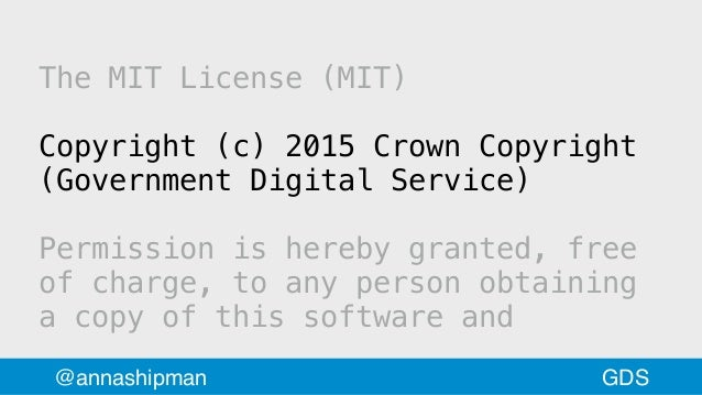 The MIT License (MIT) Copyright (c) 2015 Crown Copyright (Government DigitalService) Permission is hereby granted, free o...