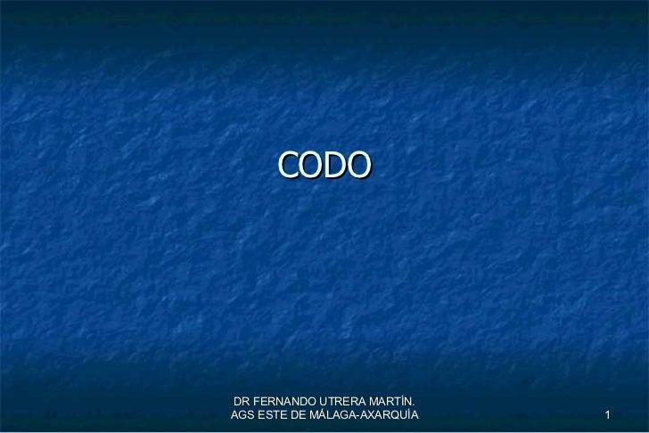 CODO DR FERNANDO UTRERA MARTÍN. AGS ESTE DE MÁLAGA-AXARQUÍA
