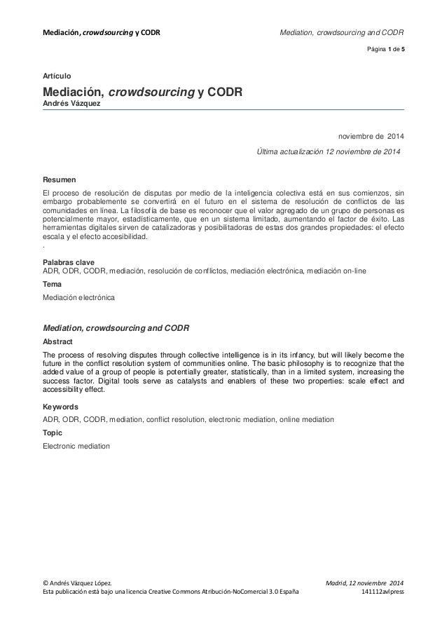 Mediación, crowdsourcing y CODR Mediation, crowdsourcing and CODR  Página 1 de 5  Artículo  Mediación, crowdsourcing y COD...