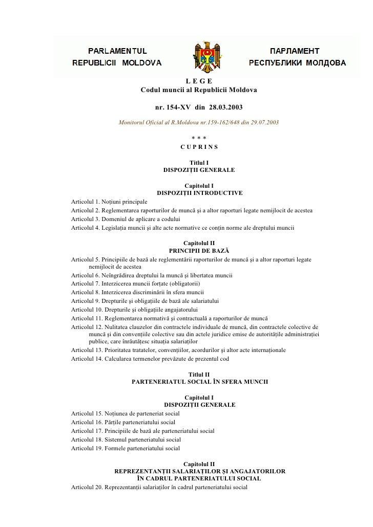 LEGE                            Codul muncii al Republicii Moldova                                  nr. 154-XV din 28.03.2...