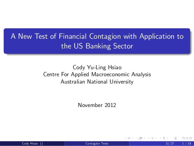 A New Test of Financial Contagion with Application to               the US Banking Sector                              Cod...