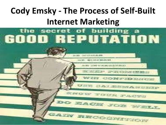 Cody Emsky - The Process of Self-Built Internet Marketing