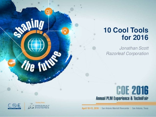10 Cool Tools for 2016 Jonathan Scott Razorleaf Corporation