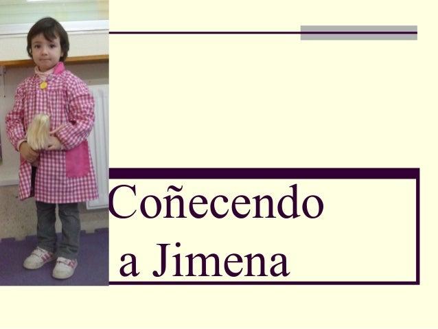 Coñecendo a Jimena