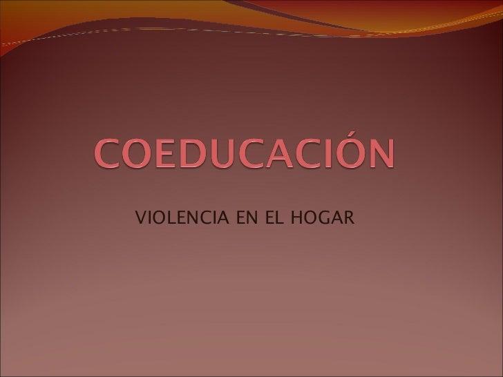VIOLENCIA EN EL HOGAR