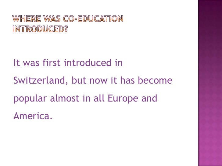 quotation about coeducation In ancient times, co-education existed in sparta in greece there was no  discrimination between boys and girls they studied and played.