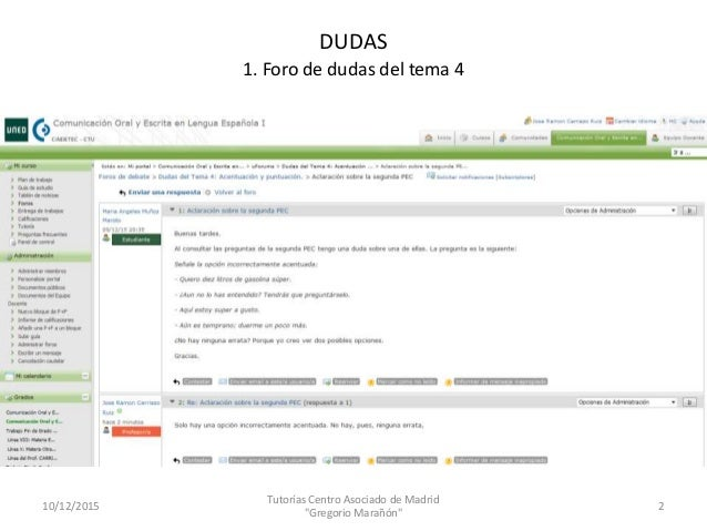 4 2 puntuaci n ver guti rrez araus et l 96 104 y 425 for Centro asociado de madrid