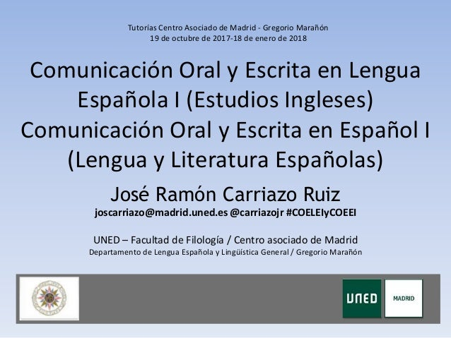 Comunicación Oral y Escrita en Lengua Española I (Estudios Ingleses) Comunicación Oral y Escrita en Español I (Lengua y Li...