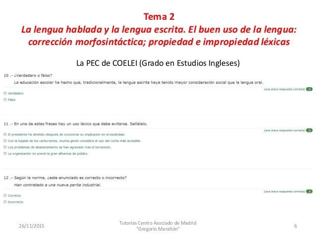 Tema 3 del fonema al grafema el sistema de sonidos del for Centro asociado de madrid