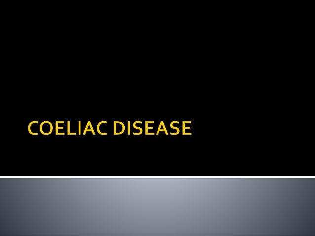  Coeliac disease is a significant medical condition that can result in a number of serious consequences if not diagnosed ...