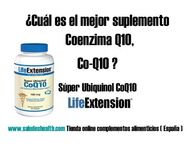 ¿Cuál es el mejor suplemento Coenzima Q10, Co-Q10 ? Súper Ubiquinol CoQ10 www.saludeshealth.com Tienda online complementos...