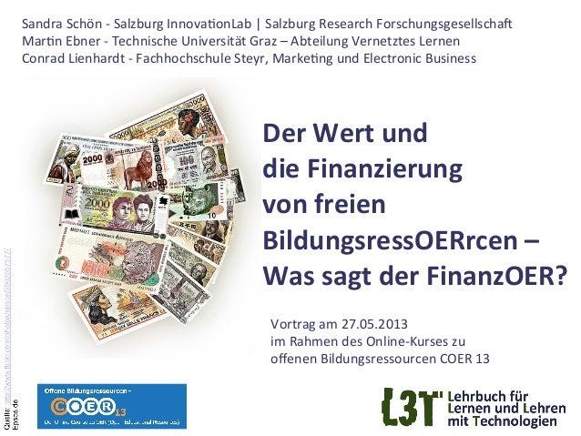 Der Wert und  die Finanzierung  von freien  BildungsressOERrcen –  Was sagt der FinanzOER?...