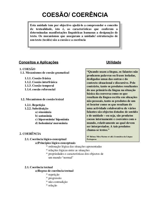 Esta unidade tem por objectivo ajudá-lo a compreender o conceito        de textualidade, isto é, as características que co...