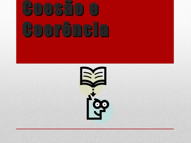 Coesão e Coerência