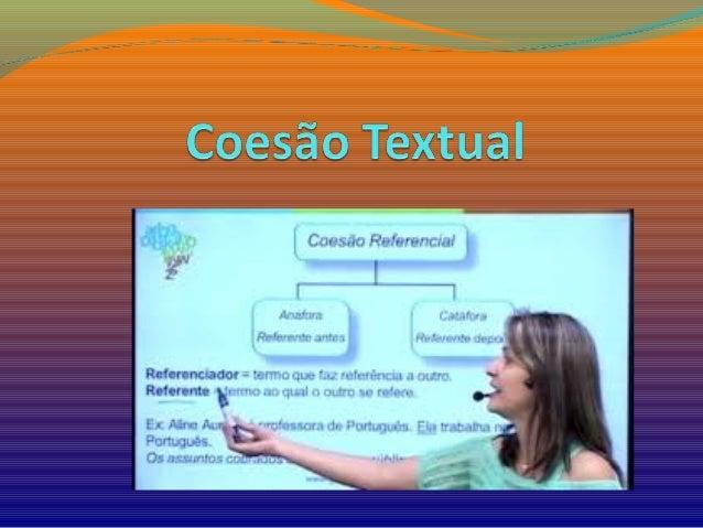 Os elementos responsáveis pela textualidade são: coesão, coerência, informatividade, situacionalidade, intertextualidade e...
