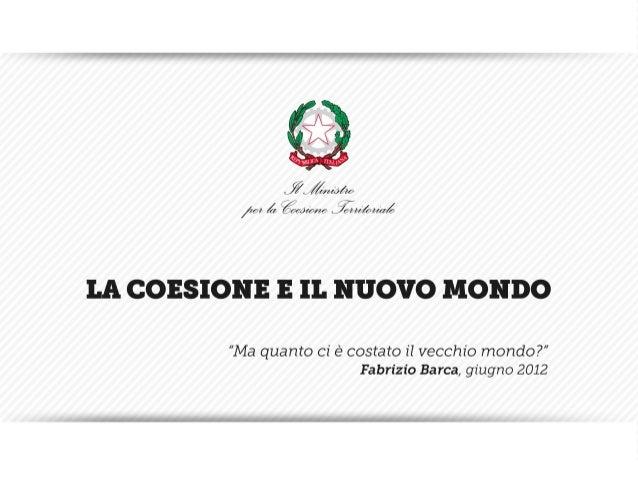 IL MANDATO DELLA COESIONE TERRITORIALE                     IL MANDATO                     DELLA COESIONE                  ...
