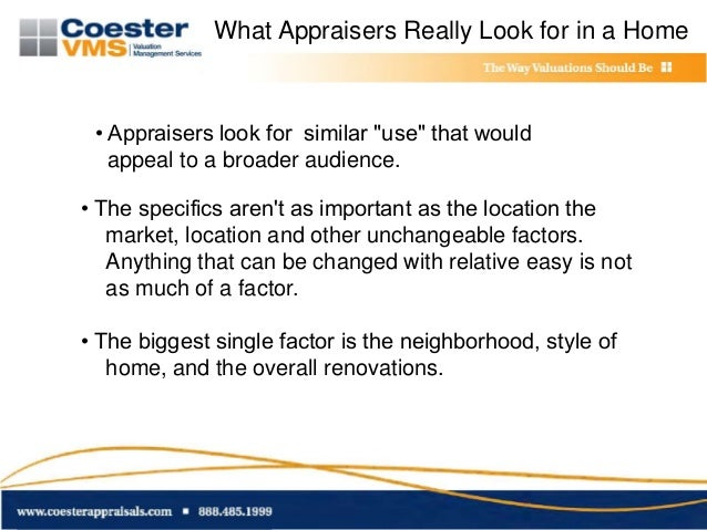 Coestervms inside the mind of the appraiser 101 for What do appraisers look for