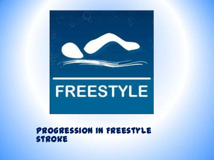 Progression in Freestylestroke
