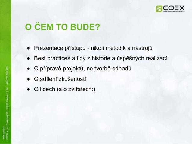 COEX eBrana workshop - Příprava větších projektů Slide 2