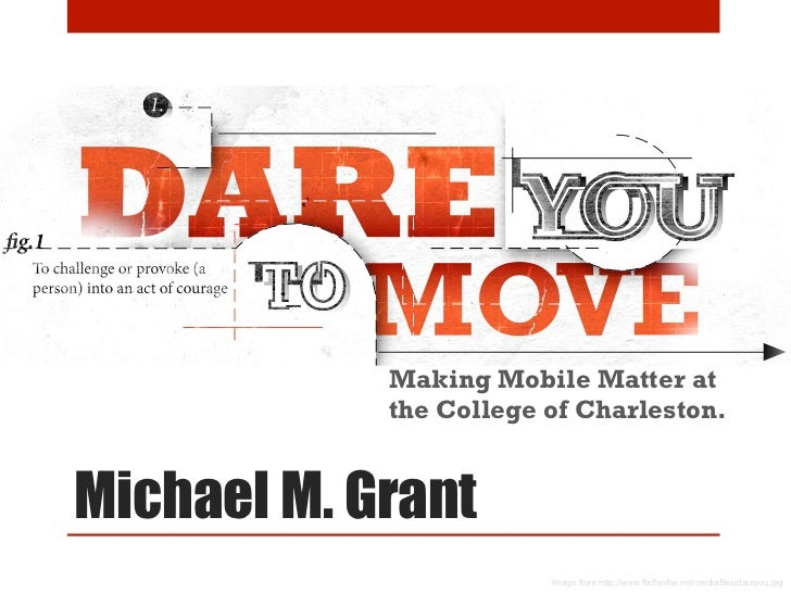 Making Mobile Matter at            the College of Charleston.Michael M. Grant                        Image from http://www...