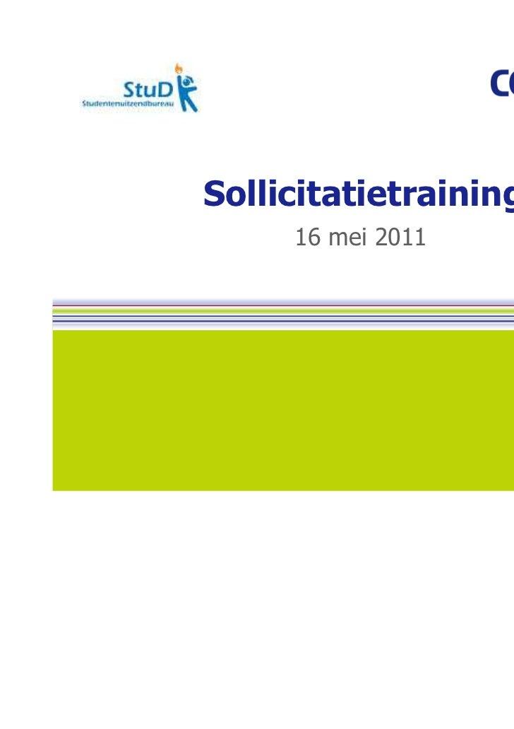 Sollicitatietraining     16 mei 2011