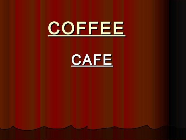 COFFEECOFFEECAFECAFE
