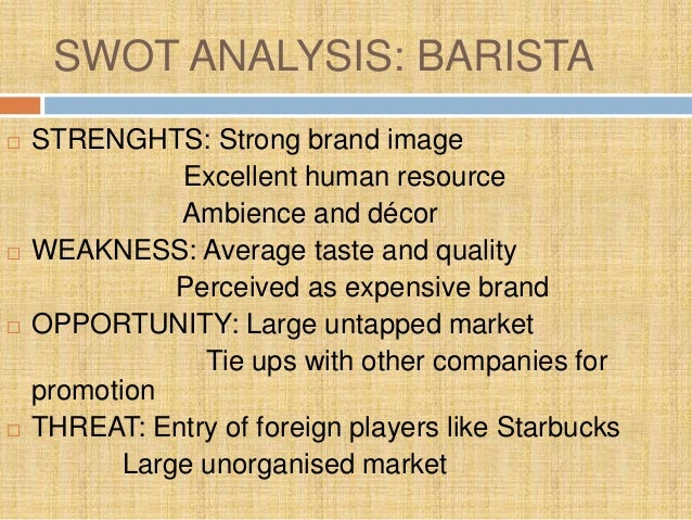 swot analysis barista and ccd Tata global beverages ltd- company information & swot analysis  swot analysis 13-34  ccd 450 1230 barista lavazza 400 230.